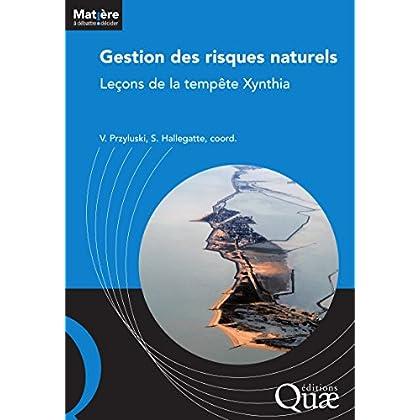 Gestion des risques naturels: Leçons de la tempête Xynthia (Matière à débattre et décider)