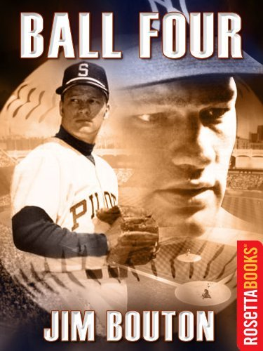 Ball Four (RosettaBooks Sports Classics) (English Edition) por Jim Bouton