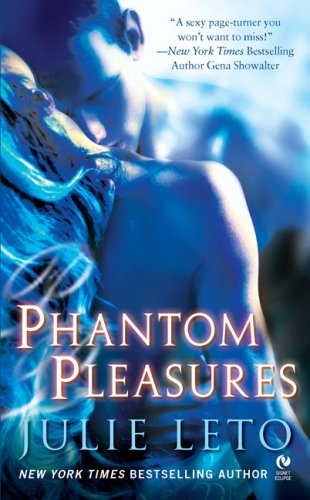 Phantom Pleasures (Signet Eclipse)