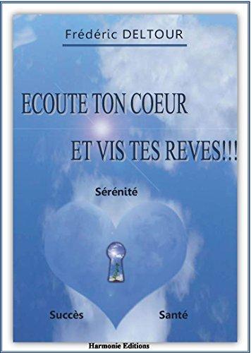 Ecoute ton Coeur et vis tes rves!!! Sant, Srnit, Succs