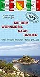 Mit dem Wohnmobil nach Sizilien - Hubert Kügler, Gudrun Kügler