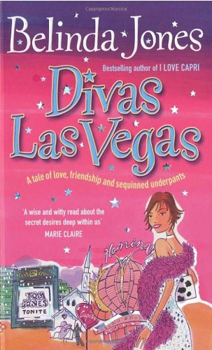 Divas Las Vegas: A Tale of Love, Friendship, and Sequined Underpants