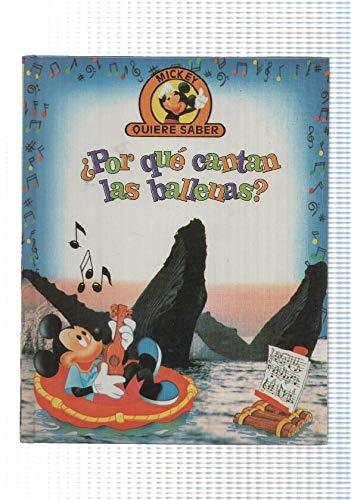 Edilibro: Por que cantan las ballenas - coleccion Mickey quiere saber