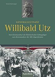 Generalleutnant Willibald Utz (Ritterkreuzträger)