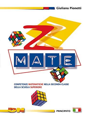 Z-mate. Eserciziario. Con espansione online. Per la 2 classe delle Scuole superiori