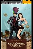 Alice's Adventures in Steamland: The Clockwork Goddess (English Edition)