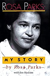 Haskins James : Rosa Parks: My Story by Rosa Parks (1992-01-30)