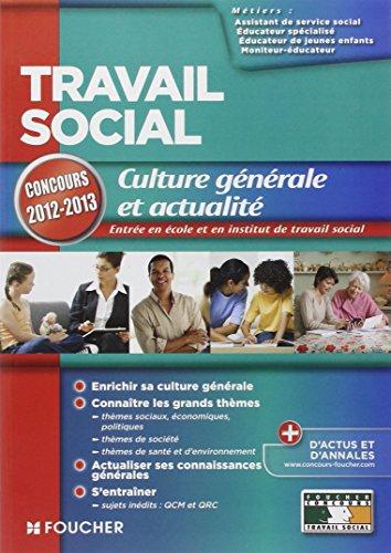 Travail social Culture générale et actualité concours 2012-2013 par Valérie Beal