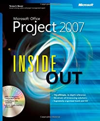 Microsoft® Office Project 2007 Inside Out
