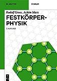 Festkörperphysik (De Gruyter Studium) - Rudolf Gross, Achim Marx
