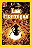 National Geographic Readers: Las Hormigas (L1) (Libros de national geographic...