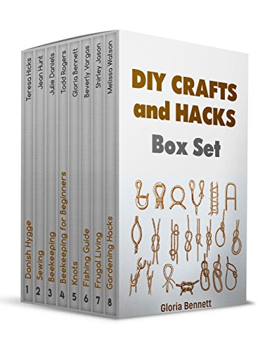 DIY Crafts and Hacks Box Set: The Ultimate 8 Guides on Frugal Living, Fishing, Beekeeping, and Crafts Making