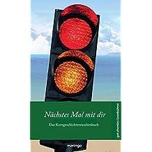 Nächstes Mal mit dir: get shorties Kurzgeschichtentaschenbuch Nr. 14