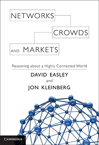 Networks, Crowds, and Markets Hardback