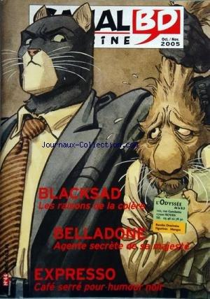 CANAL BD MAGAZINE [No 44] du 01/10/2005 - blacksad les raisons de la colere - belladone - agente secrete de sa majeste - expresson - cafe serre pour humour noir