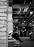 Storie da biblioteca - le fotografie
