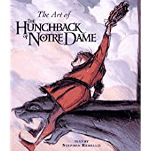 The Art of the Hunchback of Notre Dame (Disney Miniature) by Stephen Rebello (1997-12-01)