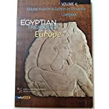 Egyptian Treasures in Europe: National Museums And Galleries on Merseyside, Liverpool