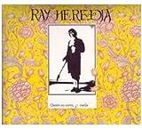 Songtexte von Ray Heredia - Quien no corre, vuela