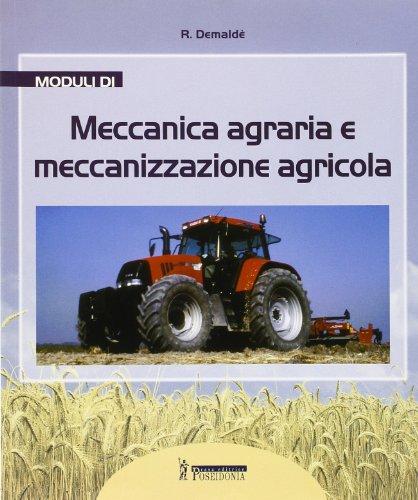 Genio rurale: Moduli di meccanica agraria e meccanizzazione agricola-Costruzioni rurali-Agrimensura
