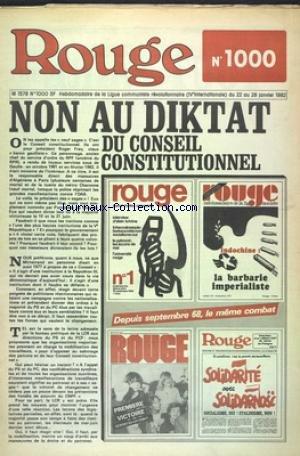ROUGE [No 1000] du 22/01/1982 - NON AU DIKTAT DU CONSEIL CONSTITUTIONNEL