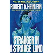 Stranger in a Strange Land by Heinlein, Robert A. (2009) Library Binding