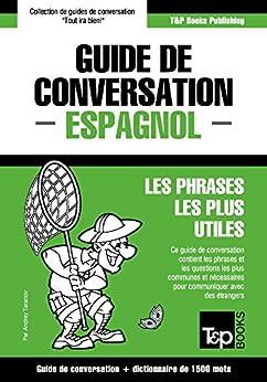 Guide de conversation Français-Espagnol et dictionnaire concis de 1500 mots par [Taranov, Andrey]