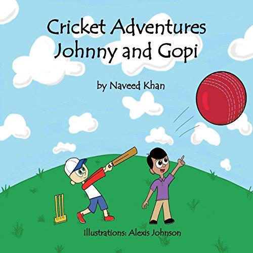 Cricket Adventures Johnny and Gopi: Volume 1