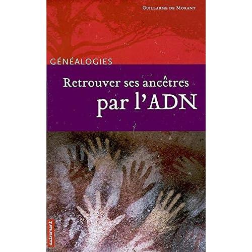 Retrouver ses ancêtres par l'ADN