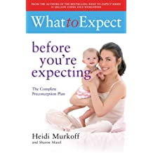 What to Expect: Before You're Expecting