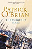 Front cover for the book The Surgeon's Mate by Patrick O'Brian