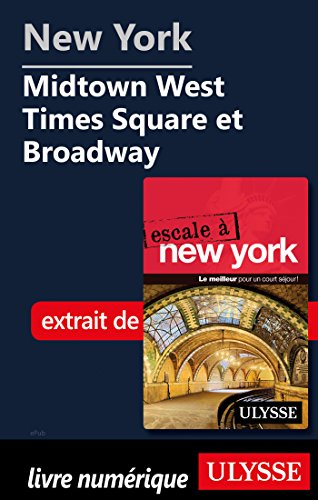 New York - Midtown West Times Square et Broadway (French Edition)