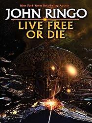 Live Free or Die (Troy Rising Book 1)