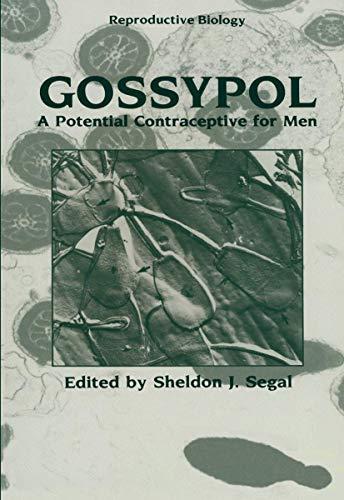 Gossypol: A Potential Contraceptive For Men (Reproductive Biology)