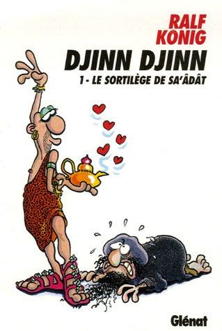 Djinn Djinn, Tome 1 : Le sortilège de Sa'âdât