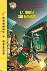 Stilton 41: la momia sin nombre: Geronimo Stilton 41 par Stilton