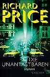 'Die Unantastbaren: Roman' von Richard Price