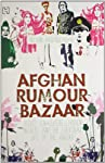 About The BookAfghan Rumour Bazaar: Secret Sub-Cultures, Hidden Worlds and the Everyday Life of the Absurd is an ironic and humorous account of life in Afghanistan, which is a country that most people falsely assume to know well. However, the boo...