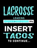 Lacrosse Loading 75% Insert Tacos To Continue: Blank Sketch Book Lacrosse V2 - Dartan Creations, Tara Hayward