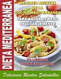 DIETA MEDITERRANEA - Mejores Recetas de la Cocina