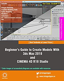beginner s guide to create models with 3ds max 2018 and cinema 4d rh amazon co uk 3DS Max Wallpaper 3DS Max Rendering