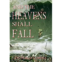And the Heavens Shall Fall (English Edition)