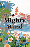 Like A Mighty Wind