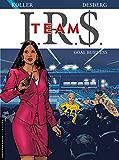I.R.$. Team - Tome 3 - Goal business