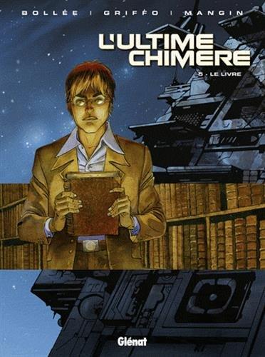 L'ultime chimère - Tome 05: Le livre