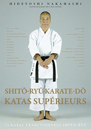Shito-ryu karaté-do, katas supérieurs : 29 katas traditionnels Shito-ryu