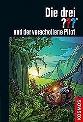 Die drei ??? und der verschollene Pilot (drei Fragezeichen) by Ben Nevis (2013-04-01)