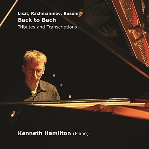 liszt-rachmaninov-busoni-back-to-bach-tributes-and-transcriptions