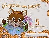Pompas de jabón 5 años. Proyecto Educación Infantil 2º Ciclo - 9788490670088