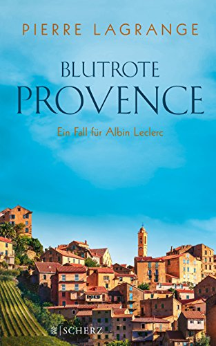 Image of Blutrote Provence: Ein Fall für Commissaire Leclerc
